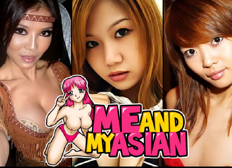 Me and My Asian – Kinky Asian Amateurs